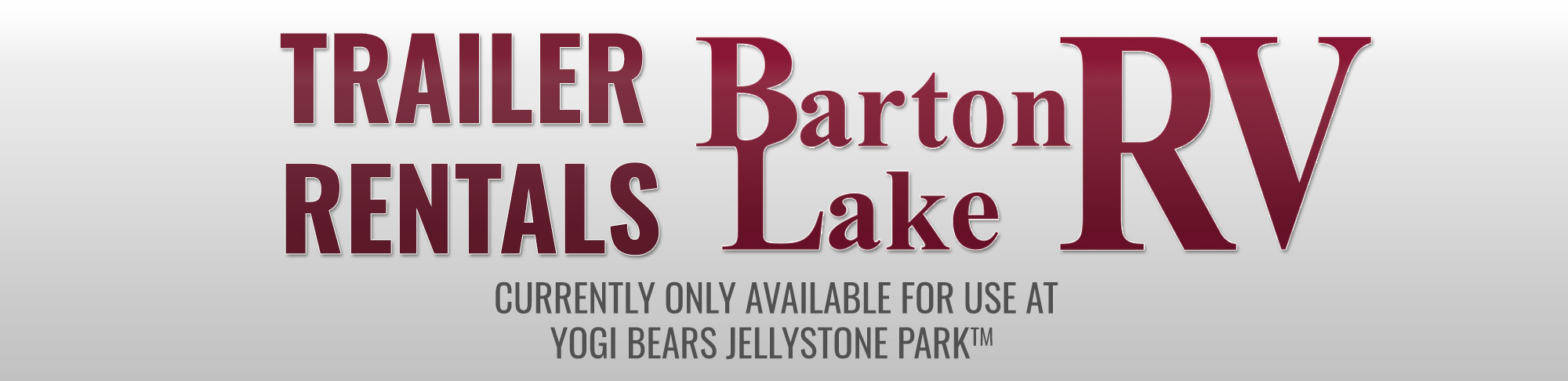 Barton Lake RV Sales U0026 Service Is Now Renting Trailers For Use At Yogi  Bearu0027s Jellystone Park™ Camp Resort At Barton Lake*. All Units Will Be  Placed Onsite ...